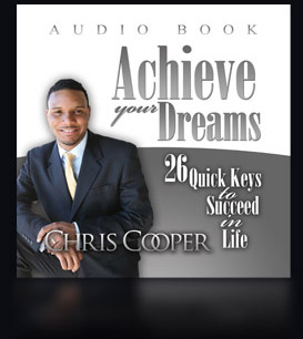Chris Cooper Achieve Your Dreams Audio Book